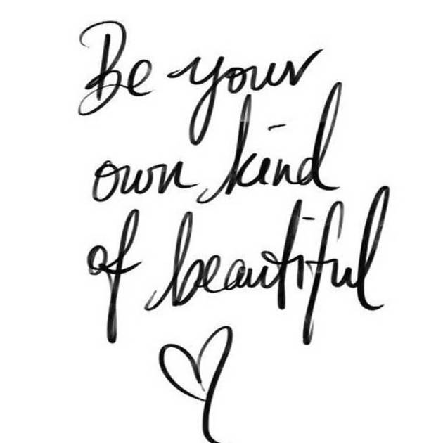be your own kind of beautiful quote for her to smile