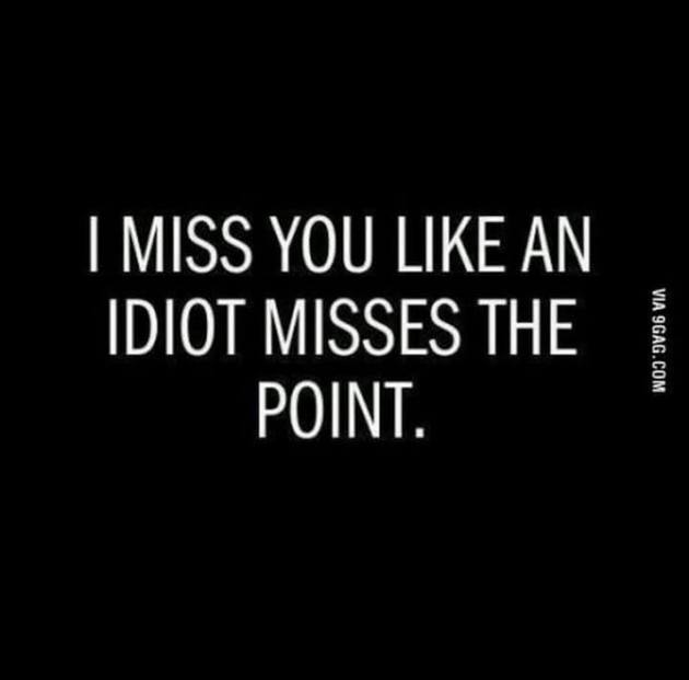 missing you funny quote