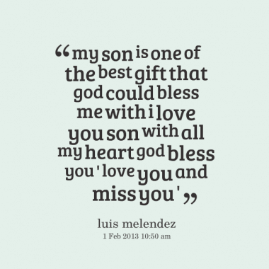 love you and miss you quote for son