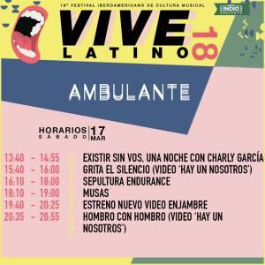 Vive Latino 2018 - Ambulante Horarios Sábado
