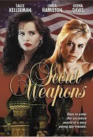 Barbara Eve Harris first movie:  Secret Weapons