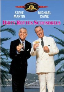 Dirty Rotten Scoundrels Netflix best movies