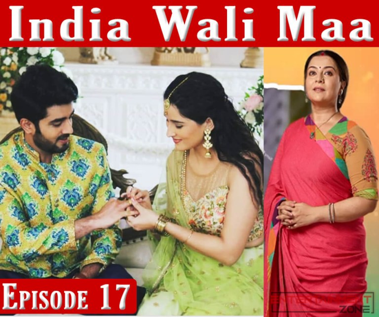 India Wali Maa Episode 17