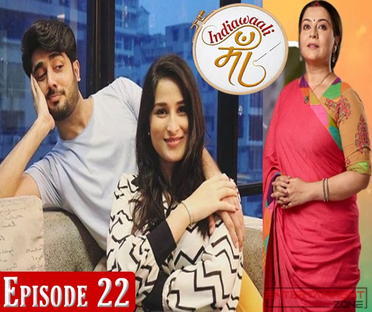 India Wali Maa Episode 22