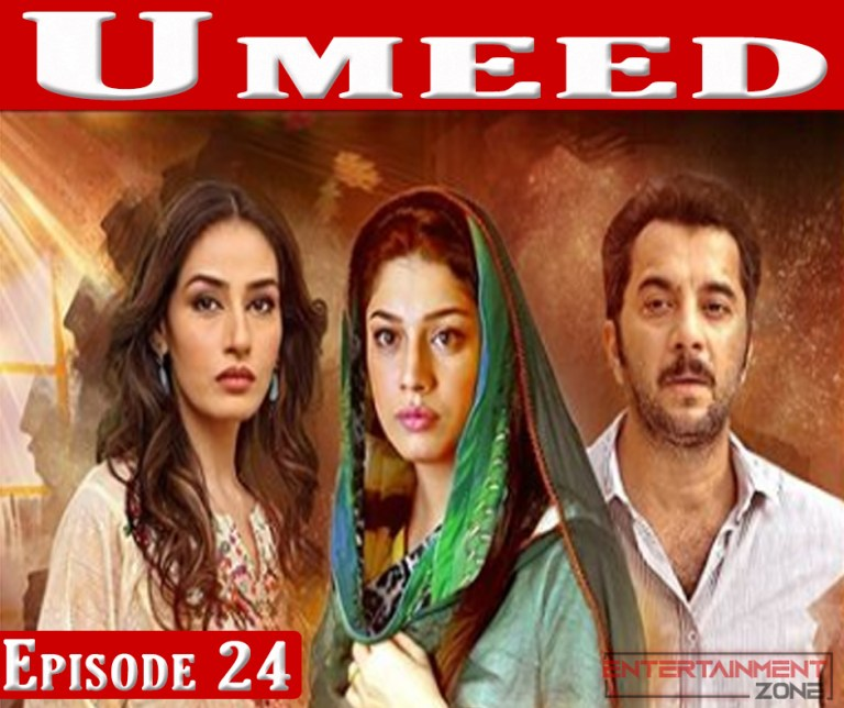 Umeed Episode 24