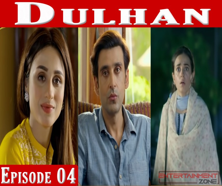 Dulhan Episode 4