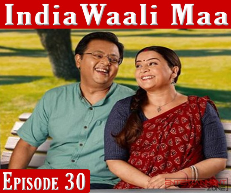 India Wali Maa Episode 30