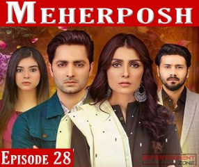 Meherposh Episode 28