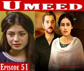 Umeed Episode 51