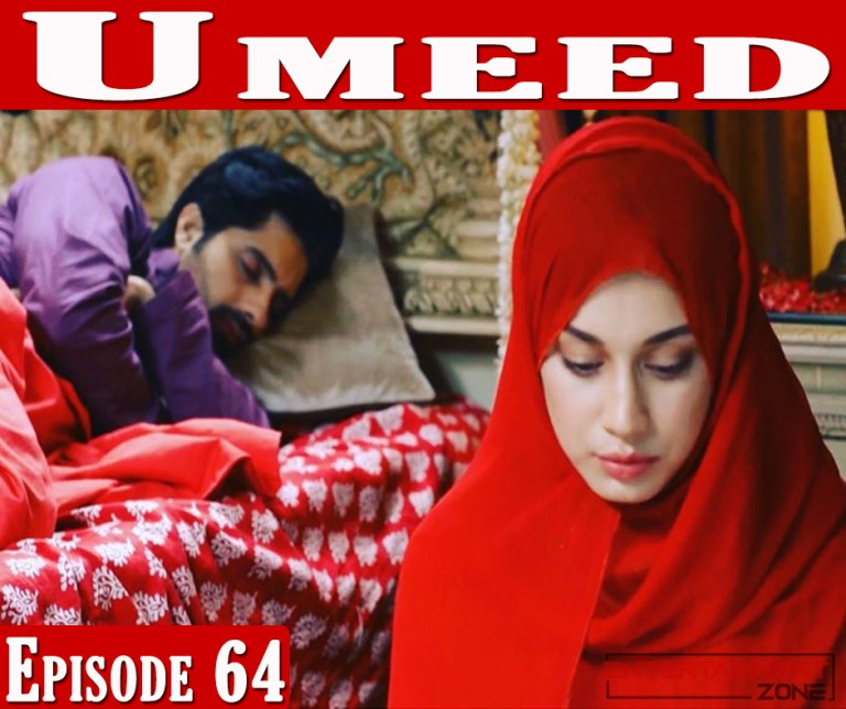 Umeed Episode 64
