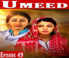 Umeed Episode 49
