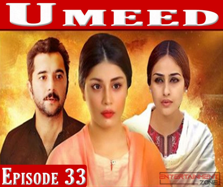 Umeed Episode 33