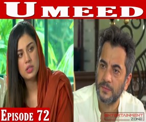 Umeed Episode 72