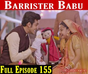 Barrister Babu Episode 155