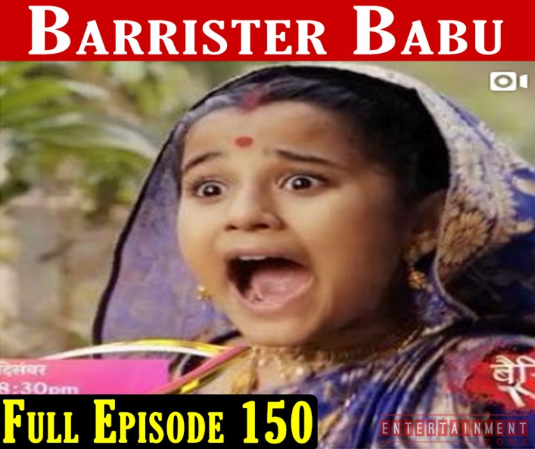 Barrister Babu Episode 150