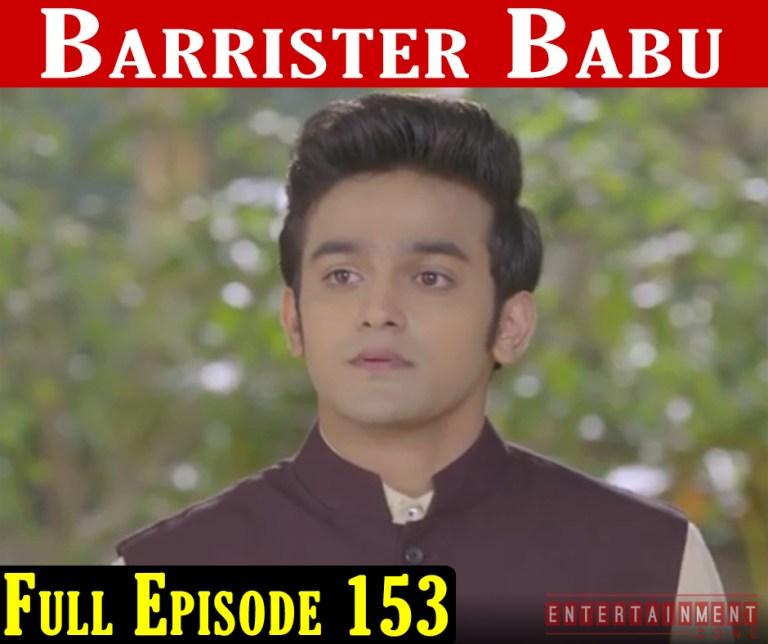 Barrister Babu Episode 153