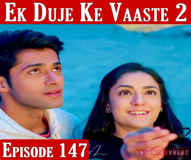 Ek Duje Ke Vaaste Season 2 Episode 147