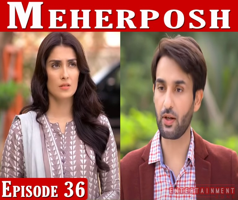 Meherposh Episode 36