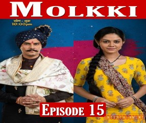 Molkki Episode 15