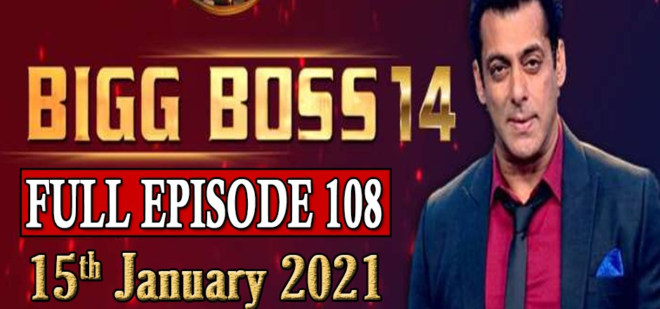 Bigg Boss 14 Episode 108