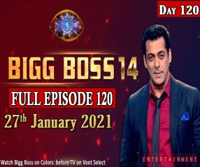 Bigg Boss 14 Full Episode 120