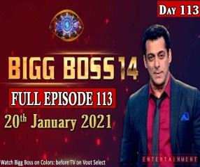 Bigg Boss 14 Full Episode 113
