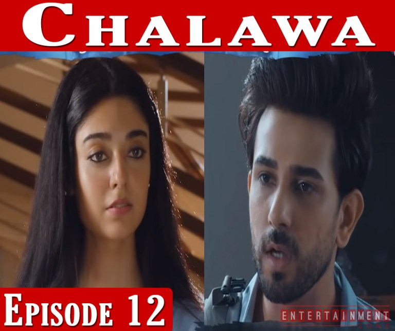 Chalawa Episode 12