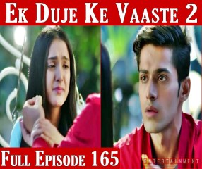 Ek Duje Ke Vaaste Season 2 Episode 165