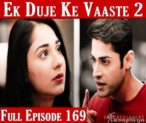 Ek Duje Ke Vaaste Season 2 Episode 169