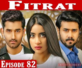 Fitrat Episode 82