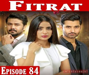 Fitrat Episode 84