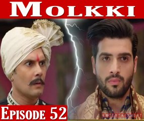 Molkki Full Episode 52