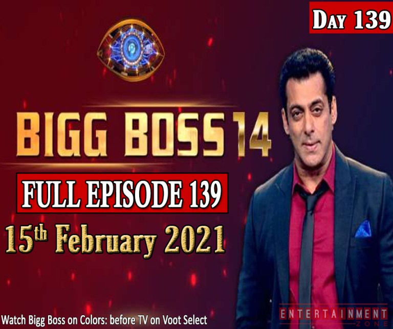 Bigg Boss 14 Full Episode 139