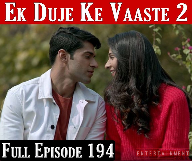 Ek Duje Ke Vaaste Season 2 Episode 194