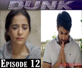 Dunk Episode 12