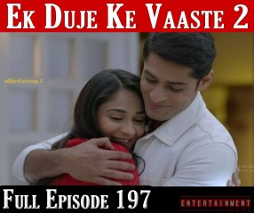 Ek Duje Ke Vaaste Season 2 Episode 197
