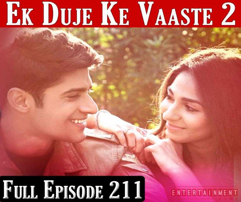 Ek Duje Ke Vaaste Season 2 Episode 211