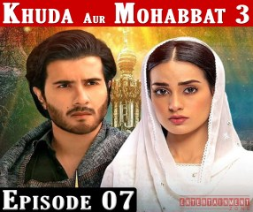 Khuda Aur Mohabbat Season 3 Episode 7