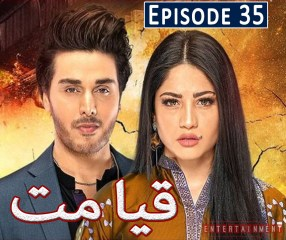 Qayamat Episode 35