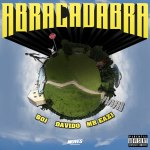 Boj Ft. Davido & Mr Eazi - Abracadabra