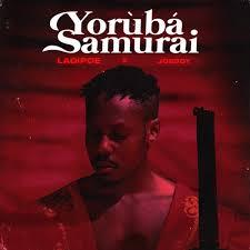 LadiPoe – Yoruba Samurai Ft. Joeboy