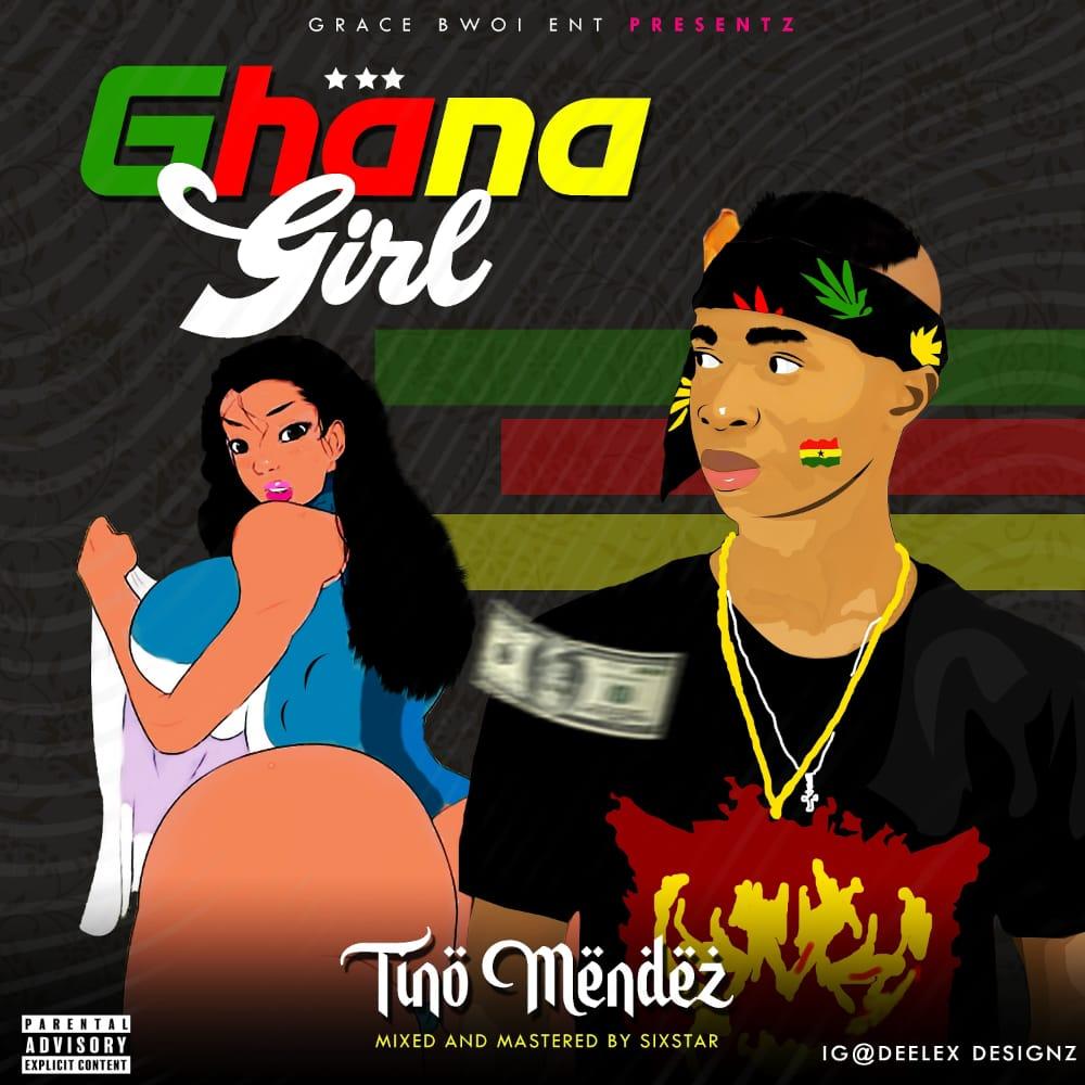 (MUSIC) TINO MENDEZ - GHANA GIRL