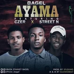 Bagel ft CZER and Street N - Ayama