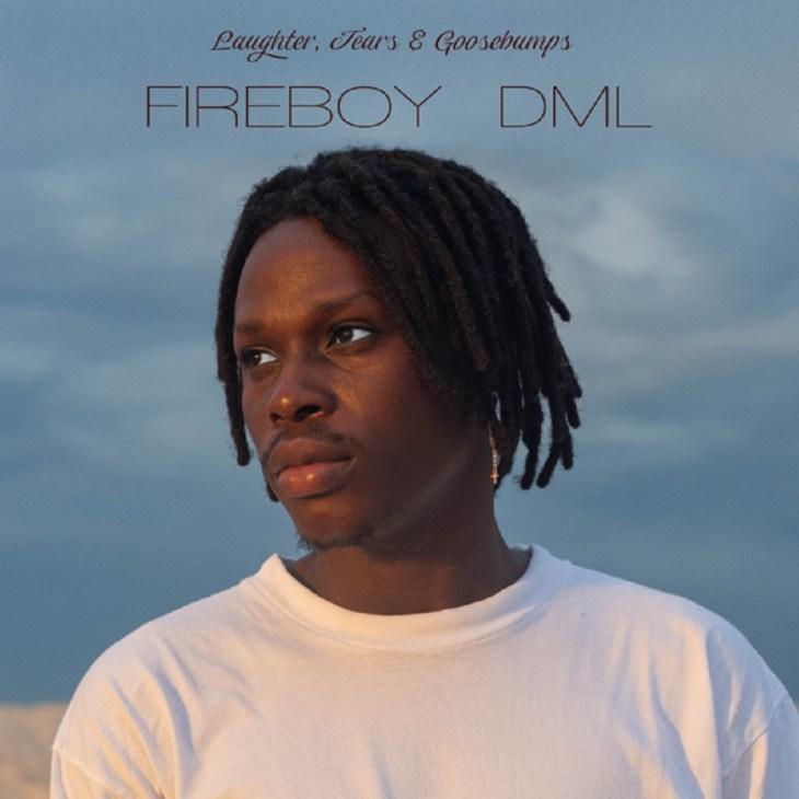 FULL ALBUM : Fireboy DML – Laughter, Tears & Goosebumps