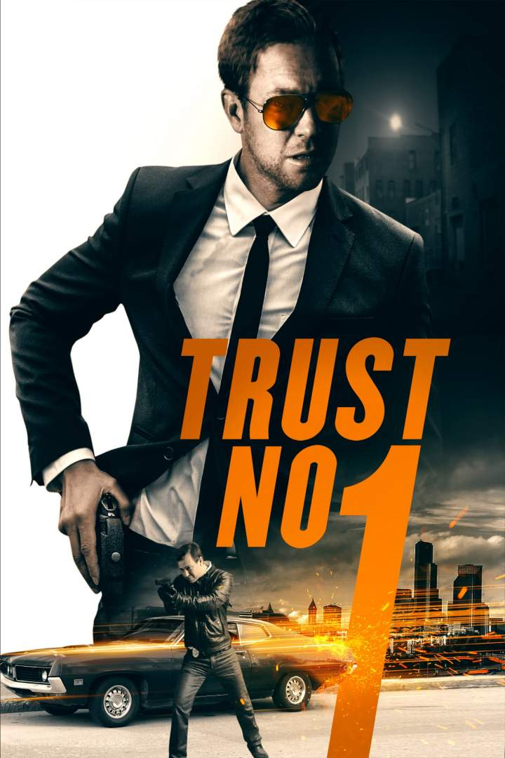 MOVIE : Trust No 1 (2019)