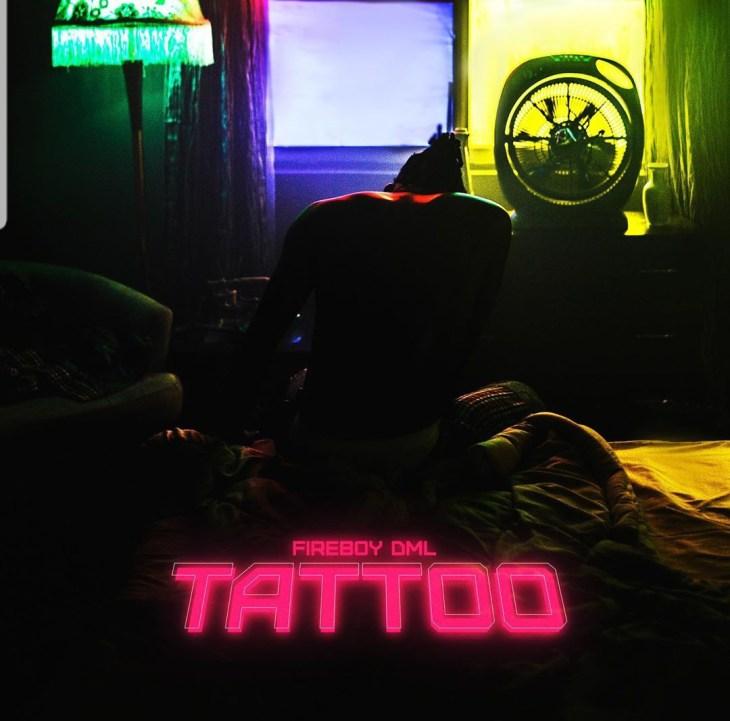 AUDIO + VIDEO: Fireboy Dml - Tattoo