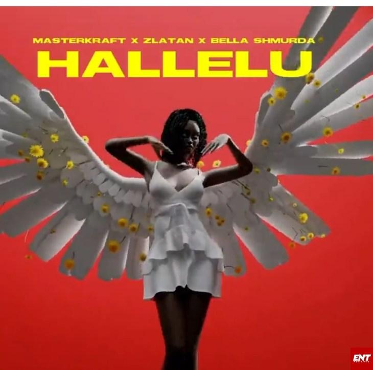 Masterkraft ft Zlatan Ibile X Bella Shmurda - Hallelu