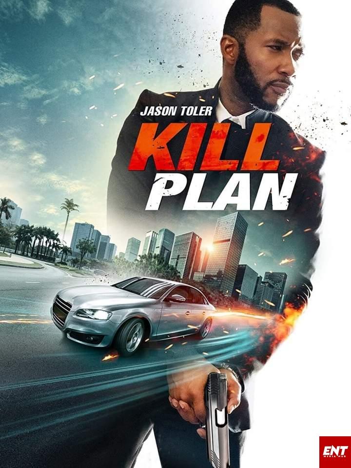 MOVIE : Kill Plan (2021)