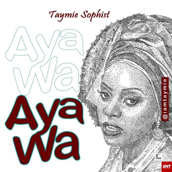 Taymie Sophist - Aya wa