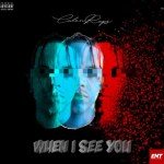 MP3: CalenRaps – When I See You